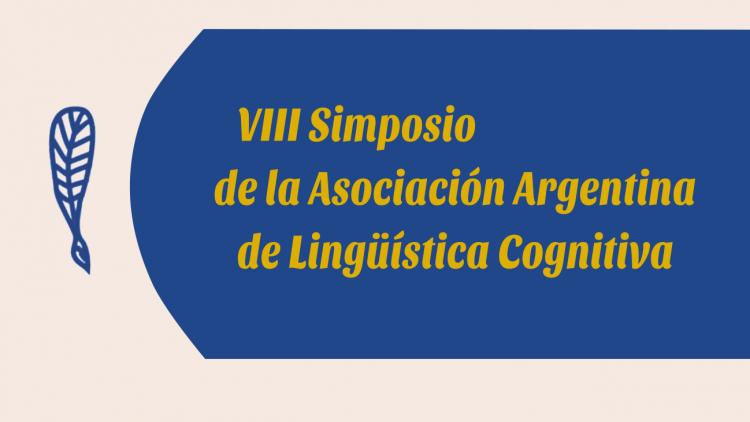 Invitan al VIII Simposio de la Asociación Argentina de Lingüística Cognitiva