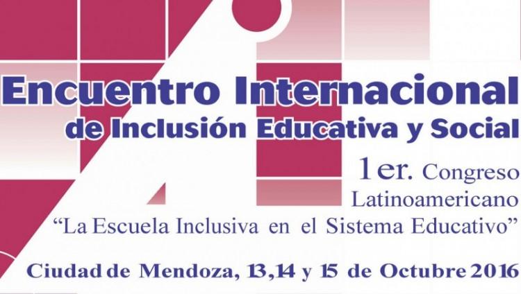 """Inicia el Primer Congreso Latinoamericano """"La Escuela Inclusiva en el Sistema Educativo"""""""