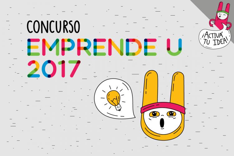 Concurso Emprende U 2017